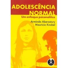Adolescencia Normal - Aberastury, Arminda - 9788573072389