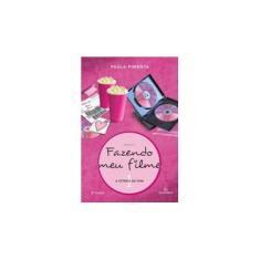 Fazendo Meu Filme 1 - A Estreia de Fani - 2ª Ed. 2009 - Pimenta, Paula - 9788589239844