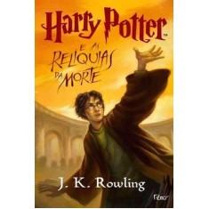 Harry Potter e as Relíquias da Morte 7 - Rowling, J. K. - 9788532522610
