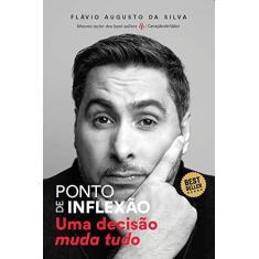 Ponto de Inflexão - Flávio Augusto Da Silva - 9788593156830