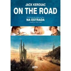 Imagem de On The Road - Pé Na Estrada - Kerouac, Jack - 9788525426673