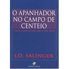 O Apanhador no Campo de Centeio - Salinger, Jerome David - 9788587575012