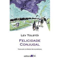 Imagem de Felicidade Conjugal - Tolstoi, Lev - 9788573264265