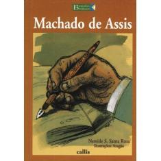 Machado de Assis - Biografias Brasileiras - Santa Rosa, Nereide Schilaro - 9788574160542