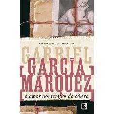 O Amor nos Tempos do Cólera - Márquez, Gabriel García - 9788501028723