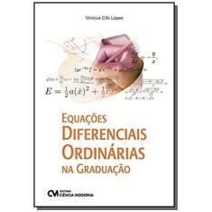 Imagem de Equações Diferenciais Ordinárias na Graduação - Vinicius Cifú Lopes - 9788539907083