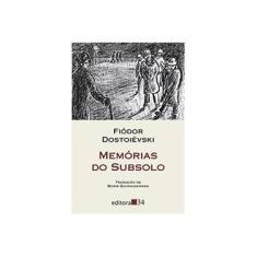 Imagem de Memórias do Subsolo - Col. Leste - Dostoiévski, Fiódor M. - 9788573261851