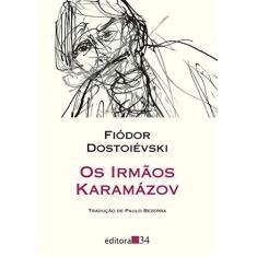 Os Irmãos Karamázov - Volume Único - Fiódor Dostoiévski - 9788573265385