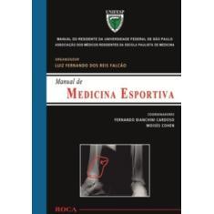 Imagem de Manual de Medicina Esportiva - Manual do Residente da Unifesp - Falcão, Luis Fernando Dos Reis - 9788572418263