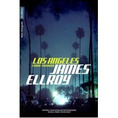 Imagem de Los Angeles - Cidade Proibida - Nova Ortografia - Ellroy, James - 9788577991884