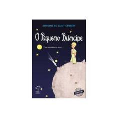 O Pequeno Príncipe - Capa Brilha No Escuro - Saint-exupéry, Antoine De - 9788578552589