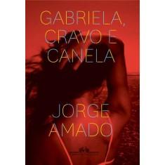Imagem de Gabriela, Cravo e Canela - Amado, Jorge - 9788535920987