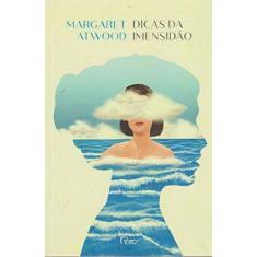 Dicas da Imensidão - Atwood, Margaret - 9788532529916