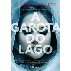 A Garota do Lago - Donlea, Charlie - 9788562409882