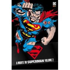a Morte do Superman - Vol. 2 - Stern, Roger; Simonson, Louise - 9788573516647