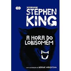 A Hora Do Lobisomem - King, Stephen - 9788556510402