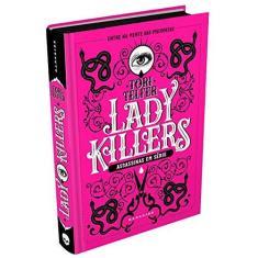 Lady Killers: Assassinas em Série - Tori Telfer - 9788594541475