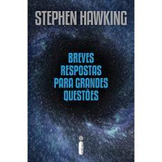 Breves respostas para grandes questões + brinde exclusivo Amazon - Stephen Hawking - 9788551004319
