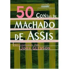50 Contos de Machado de Assis - Assis, Machado De - 9788535910391