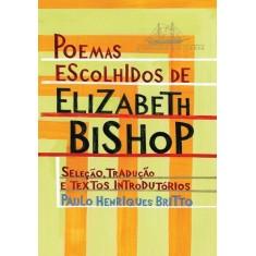 Poemas Escolhidos - Bishop, Elizabeth - 9788535921434