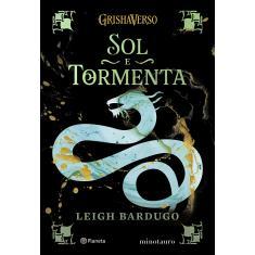 Sol e Tormenta - Bardugo, Leigh - 9786555353280