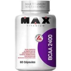 BCAA 2400 Pote com 60 Cápsulas Max Titanium