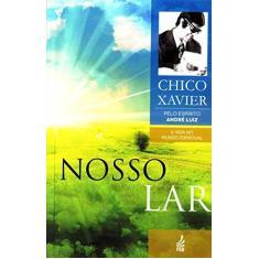 Nosso Lar - Francisco Candido Xavier - 9788573289442