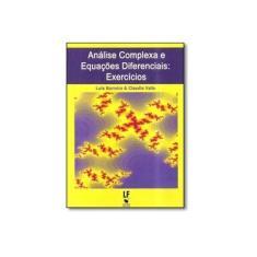 Imagem de Análise Complexa e Equações Diferenciais - Exercícios - Barreira, Luis - 9788578611668