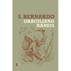 S. Bernardo - Graciliano Ramos - 9788501116192