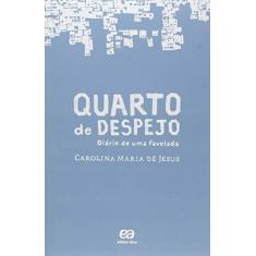 Quarto de Despejo - Diário de Uma Favelada - Jesus, Carolina Maria De - 9788508171279