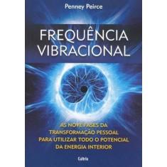 Frequência Vibracional - Peirce, Penney - 9788531611315