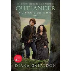 Outlander. A Viajante do Tempo – Livro 1 - Gabaldon Diana - 9788580418217