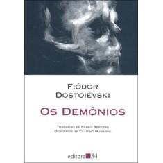 Os Demônios - Col. Leste - Dostoiévski, Fiódor M. - 9788573263053