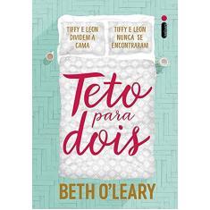 Teto para dois - O'Leary, Beth - 9788551005415