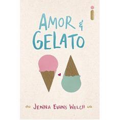 Amor & Gelato - Welch, Jenna Evans - 9788551002346
