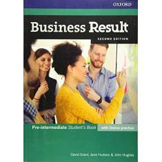 Imagem de BUSINESS RESULT - PRE-INTERMEDIATE - STUDENTS BOOK WITH ONLINE PRACTICE - Grant, David / Hudson, Jane / Hughes, John - 9780194738767