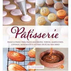 Pâtisserie - Dr. Tim Kinnaird - 9780857623850