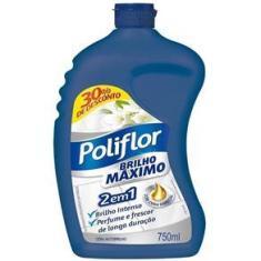 Imagem de Cera Líquida Brilho Máximo 750Ml Poliflor - Incolor
