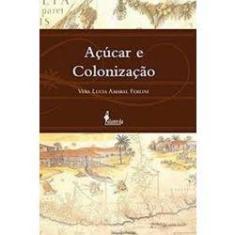 Imagem de Açúcar E Colonização