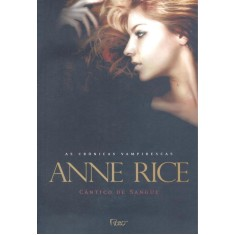Imagem de Cântico de Sangue - As Crônicas Vampirescas - Rice, Anne - 9788532521484