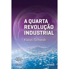 Imagem de A Quarta Revolução Industrial - Schwab, Klaus - 9788572839785