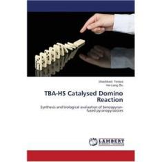 Imagem de TBA-HS Catalysed Domino Reaction