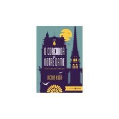 Imagem de O Corcunda de Notre Dame - Edição Comentada e Ilustrada - Victor Hugo - 9788537810880