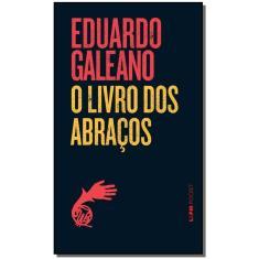 Imagem de Livro - Livro dos Abraços, O - Livro de Bolso