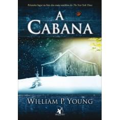 Imagem de A Cabana - Young, William P. - 9788599296363