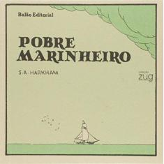 Pobre Marinheiro - Coleção Zug - Sammy Harkham - 9788563223166