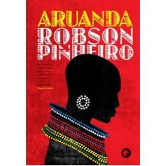 Aruanda - Capa Vermelha - Pinheiro, Robson - 9788599818114