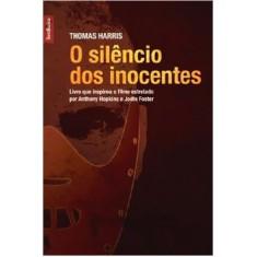 O Silêncio dos Inocentes - Harris, Thomas - 9788577990627