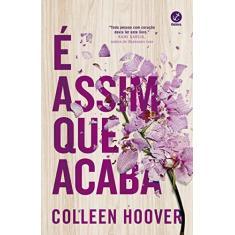 É Assim que Acaba - Colleen Hoover - 9788501112514