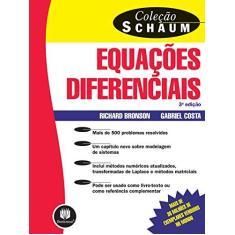 Imagem de Equações Diferenciais - 3ª Ed. - Costa, Gabriel; Bronson, Richard - 9788577801831